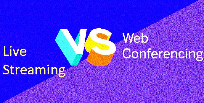live streaming vs web conferencing