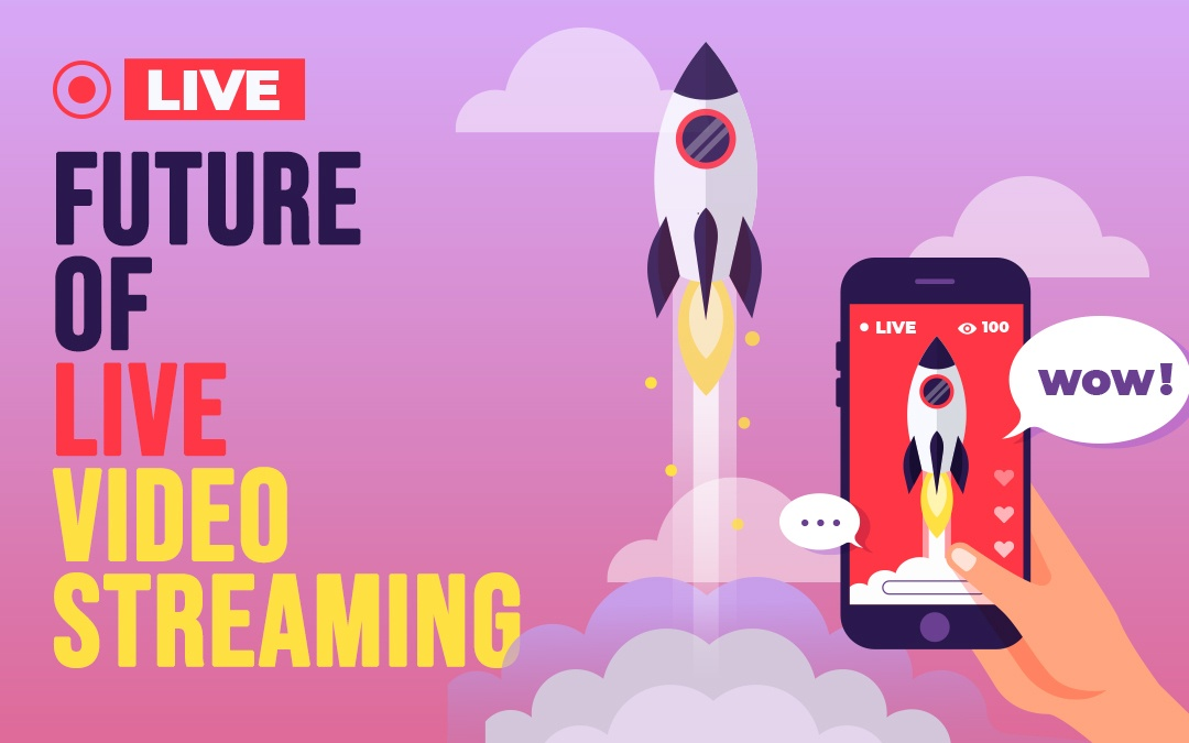 future of live streaming