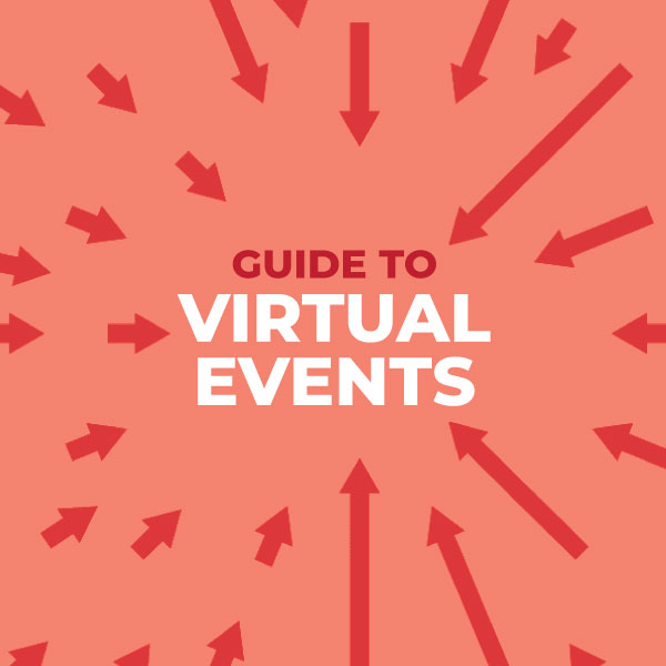 Guide To Virtual Events