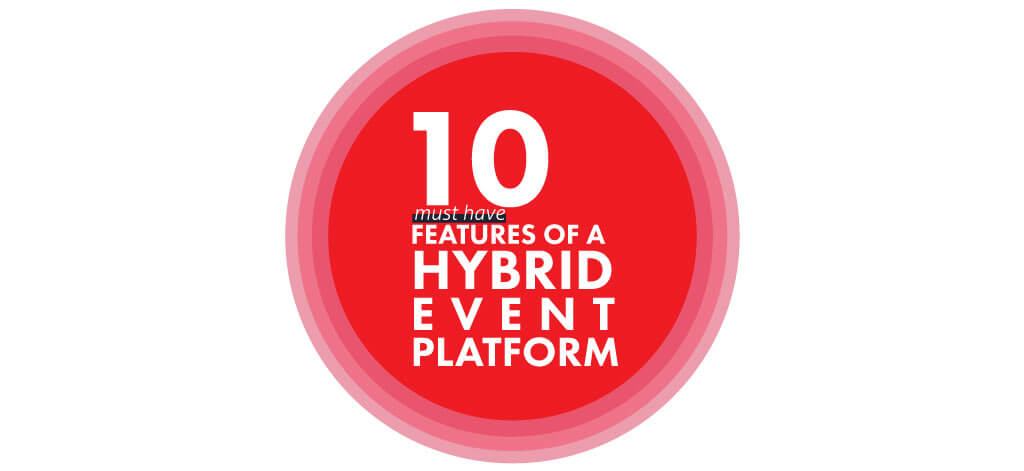 10 Must-Have Features of a Hybrid Event Platform