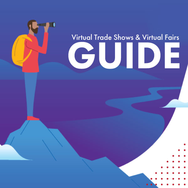 Guide To Virtual Trade Shows & Virtual Fairs