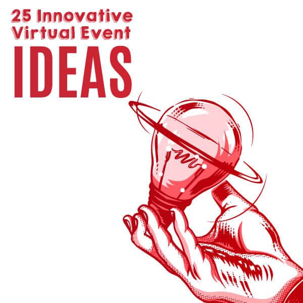 25 Innovative Virtual Event Ideas for Your Next Event