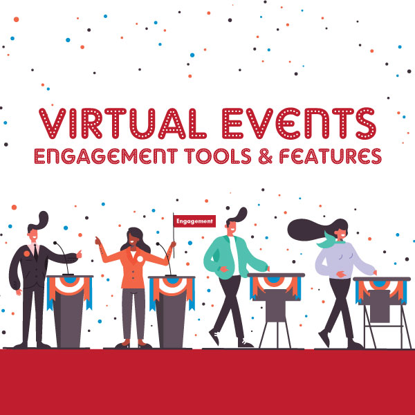 Virtual Events Engagement Tools & Features