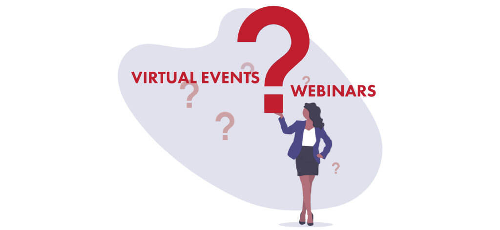Virtual Events Vs Webinars
