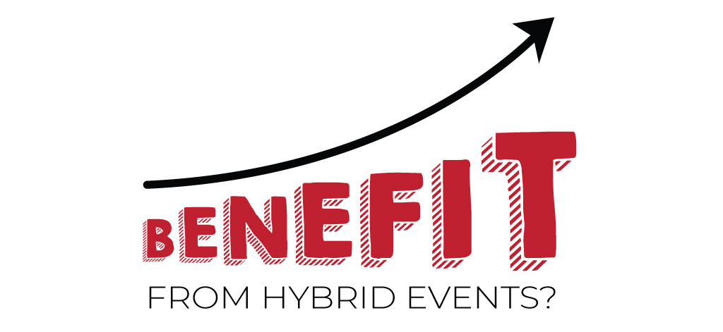 How To Benefit From Hybrid Events?