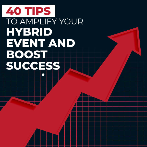 Tips For Making Successful Hybrid Events In 2021
